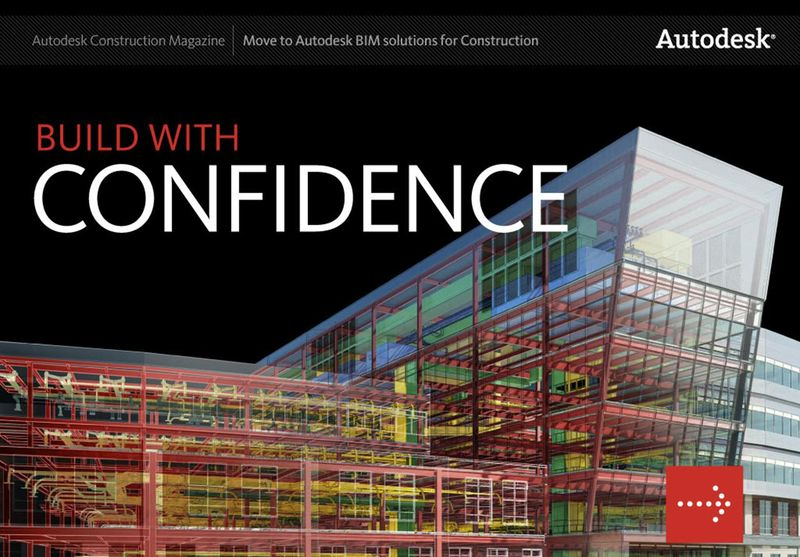 Build with confidence Autodesk Construction Magazine
